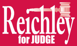 Reichley for Judge